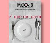 La revista Métode celebra su aniversario con un número dedicado a la gastronomía molecular
